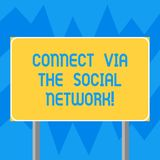 Text sign showing Connect Via The Social Network. Conceptual photo Online communications networking advance Blank Rectangular. Outdoor Color Signpost photo with royalty free stock photo
