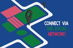 Text sign showing Connect Via The Social Network. Conceptual photo Online communications networking advance Road Map. Navigation Marker 3D Locator Pin for vector illustration