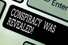 Text sign showing Conspiracy Was Revealed. Conceptual photo the activity of secretly planned was unleashed Keyboard key. Intention to create computer message royalty free stock photos