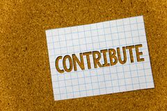 Text sign showing Contribute. Conceptual photo Strategy Decision Teamworking For Achiving Common Successful Goal Cork background n. Otebook paper ideas messages royalty free stock images