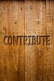 Text sign showing Contribute. Conceptual photo Strategy Decision Teamworking For Achiving Common Successful Goal Ideas messages wo. Oden background intentions royalty free stock images
