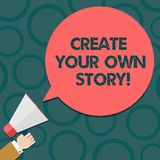Text sign showing Create Your Own Story. Conceptual photo Be the creator of your demonstratingal destiny and chances Hu. Analysis Hand Holding Megaphone Blank royalty free illustration