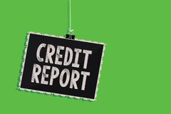 Text sign showing Credit Report. Conceptual photo Borrowing Rap Sheet Bill and Dues Payment Score Debt History Hanging blackboard. Message communication stock illustration
