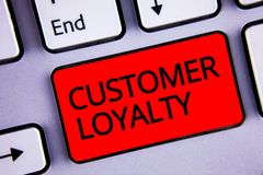 Text sign showing Customer Loyalty. Conceptual photo Client Satisfaction Long-Term relation Confidence Keyboard red key black lett. Ers words Intention create stock images