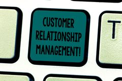 Text sign showing Customer Relationship Management. Conceptual photo analysisage and analyze customer interactions. Keyboard key Intention to create computer stock photo