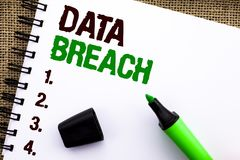 Text sign showing Data Breach. Conceptual photo Stolen Cybercrime Information Hacking Security Malicious Crack written on Notebook. Text sign showing Data Breach Stock Images