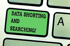 Text sign showing Data Shorting And Searching. Conceptual photo Internet online modern file analysisagement tools stock photography