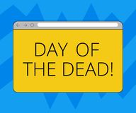 Text sign showing Day Of The Dead. Conceptual photo Mexican celebration honouring showing that have passed away Monitor Screen vector illustration