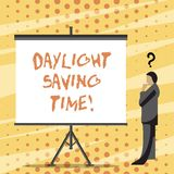 Text sign showing Daylight Saving Time. Conceptual photo advancing clocks during summer to save electricity. Text sign showing Daylight Saving Time. Business royalty free illustration