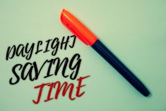 Text sign showing Daylight Sayving Time. Conceptual photo advancing clocks during summer to save electricity Pen cool background I. Deas Messages Things remember Stock Photos