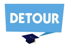 Text sign showing Detour. Conceptual photo long or roundabout route taken to avoid something or visit somewhere.  vector illustration