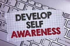 Text sign showing Develop Self Awareness. Conceptual photo What you think you become motivate and grow written on Tear Notebook pa. Text sign showing Develop Stock Photos