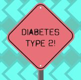 Text sign showing Diabetes Type 2. Conceptual photo condition which body does not use insulin properly Blank Diamond royalty free illustration