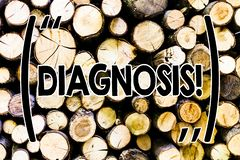 Text sign showing Diagnosis. Conceptual photo Judgment about particular illness or condition Wooden background vintage royalty free stock photography