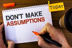 Text sign showing Do not Make Assumptions. Conceptual photo predict events future without clue Alternative Facts written by Man on. Text sign showing Do not Make royalty free stock photos
