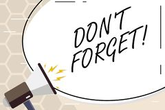 Text sign showing Don T Forget. Conceptual photo Remember Keep in mind Reminder Schedule. Text sign showing Don T Forget. Business photo text Remember Keep in royalty free illustration