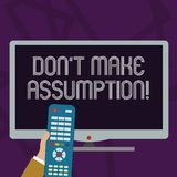 Text sign showing Don T Make Assumption. Conceptual photo something that you assume to be case even without proof Hand. Text sign showing Don T Make Assumption vector illustration