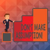 Text sign showing Don T Make Assumption. Conceptual photo something that you assume to be case even without proof Happy. Text sign showing Don T Make Assumption vector illustration