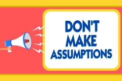 Text sign showing Don t not Make Assumptions. Conceptual photo putting plan in future with percentage happening Message warning si. Gnals sound speakers alarming royalty free illustration