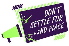 Text sign showing Don t not Settle For 2Nd Place. Conceptual photo you can be the first dont stop here Megaphone loudspeaker green. Striped frame important Stock Photo