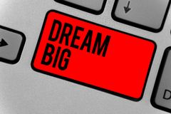 Text sign showing Dream Big. Conceptual photo To think of something high value that you want to achieve Keyboard red key Intention. Create computer computing stock photo