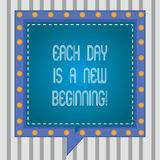 Text sign showing Each Day Is A New Beginning. Conceptual photo Every morning you can start again Inspiration Square. Speech Bubbles Inside Another with Broken vector illustration