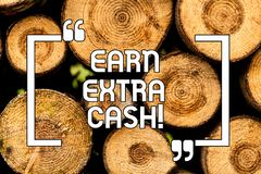 Text sign showing Earn Extra Cash. Conceptual photo Make additional money more incomes bonus revenue benefits Wooden. Background vintage wood wild message ideas vector illustration