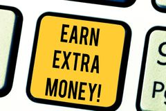 Text sign showing Earn Extra Money. Conceptual photo improve your skills work extra hours or second job Keyboard key. Intention to create computer message royalty free stock photography