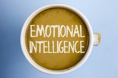 Text sign showing Emotional Intelligence. Conceptual photo Capacity to control and be aware of personal emotions written on Coffee. Text sign showing Emotional stock image