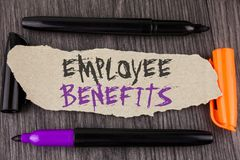 Text sign showing Employee Benefits. Conceptual photo list of advantage recruiter get at work Insurance written on Tear Cardboard. Text sign showing Employee stock images