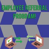 Text sign showing Employee Referral Program. Conceptual photo Recommend right jobseeker share vacant job post Exchange royalty free illustration