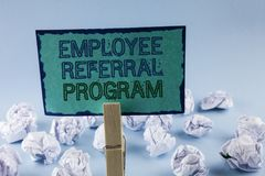 Text sign showing Employee Referral Program. Conceptual photo Recommend right jobseeker share vacant job post written on Sticky No. Text sign showing Employee stock photo