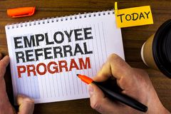Text sign showing Employee Referral Program. Conceptual photo strategy work encourage employers through prizes written by Man on N. Text sign showing Employee royalty free stock photos