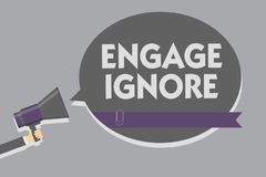 Text sign showing Engage Ignore. Conceptual photo Silent Treatment Manipulative Punishment Sulking Shunning Man holding megaphone vector illustration