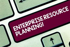 Text sign showing Enterprise Resource Planning. Conceptual photo analysisage and integrate core business processes. Keyboard key Intention to create computer stock photos