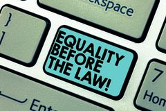Text sign showing Equality Before The Law. Conceptual photo Justice balance protection equal rights for everyone. Keyboard key Intention to create computer stock photos