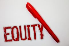 Text sign showing Equity. Conceptual photo Value of a company divided into equal parts owned by shareholders Ideas messages splatt. Ers marker markers messy royalty free stock images