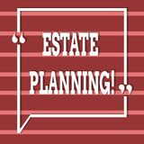 Text sign showing Estate Planning. Conceptual photo Insurance Investment Retirement Plan Mortgage Properties. Text sign showing Estate Planning. Business photo royalty free illustration