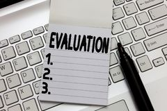 Text sign showing Evaluation. Conceptual photo Judgment Feedback Evaluate the quality perforanalysisce of something.  royalty free stock photo