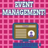 Text sign showing Event Management. Conceptual photo Special Occasion Schedule Organization Arrange Activities. Text sign showing Event Management. Business vector illustration