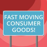 Text sign showing Fast Moving Consumer Goods. Conceptual photo High volume of purchases Consumerism retail Blank. Rectangular Outdoor Color Signpost photo with royalty free illustration