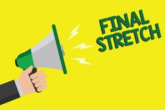 Text sign showing Final Stretch. Conceptual photo Last Leg Concluding Round Ultimate Stage Finale Year ender Man holding megaphone. Loudspeaker yellow royalty free illustration