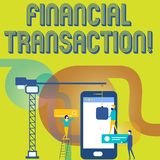 Text sign showing Financial Transaction. Conceptual photo Transactions in financial assets and liabilities Staff Working vector illustration