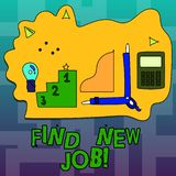 Text sign showing Find New Job. Conceptual photo Searching for new career opportunities Solution to unemployment. Text sign showing Find New Job. Conceptual royalty free illustration