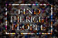 Text sign showing Find The Right People. Conceptual photo choosing perfect candidate for job or position View card messages ideas. Love lovely memories temple Royalty Free Stock Images