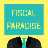 Text sign showing Fiscal Paradise. Conceptual photo The waste of public money is a great concern topic.  vector illustration
