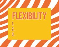 Text sign showing Flexibility. Conceptual photo Quality of bending modified easily without breaking Stretching.  vector illustration