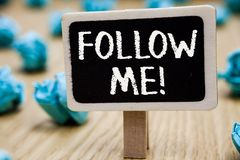 Text sign showing Follow Me. Conceptual photo Inviting a person or group to obey your prefered leadership Blackboard crumpled pape. Rs several tries mistake not royalty free stock photo