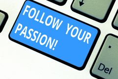 Text sign showing Follow Your Passion. Conceptual photo go with Strong interest curiosity or enthusiasm Keyboard key stock images