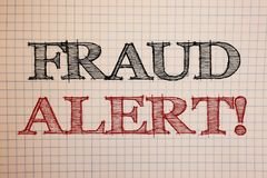 Text sign showing Fraud Alert Motivational Call. Conceptual photos Security Message Fraudulent activity suspected. Text sign showing Fraud Alert Motivational stock photography